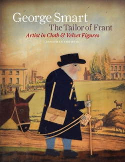 Jacket Image For: George Smart the Tailor of Frant