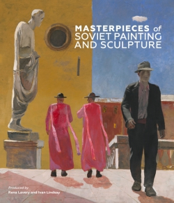 Jacket Image For: Masterpieces of Soviet Painting and Sculpture