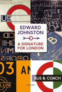 Jacket Image for the Title Edward Johnston: A Signature for London