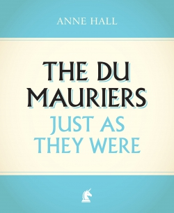 Jacket Image for the Title The Du Mauriers Just as They Were