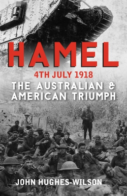 Jacket Image For: Hamel 4th July 1918