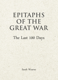 Jacket Image For: Epitaphs of the Great War: The Last 100 Days